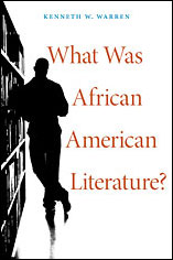 What-Was-African-American-Literature