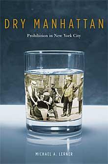 Michael Lerner featured in PROHIBITION - Harvard University Press Blog