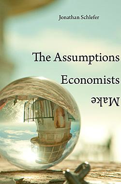 Cover-the-assumptions-economists-make