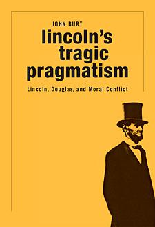 Lincoln's Tragic Pragmatism