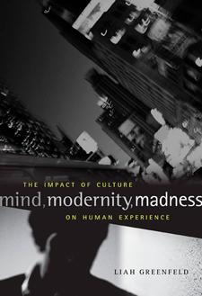 Mind, Modernity, Madness