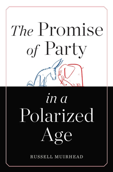 The Promise of Party in a Polarized Age