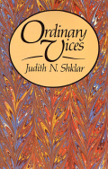 Jacket, Ordinary Vices by Judith Shklar, Harvard University Press