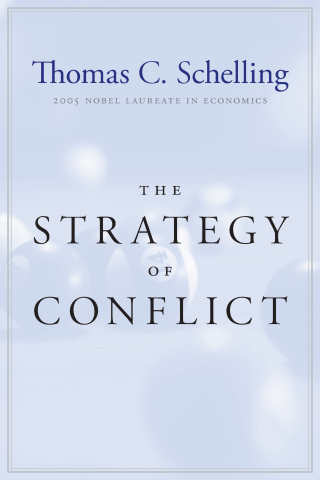 Jacket, The Strategy of Conflict by Thomas C. Schelling / Harvard University Press